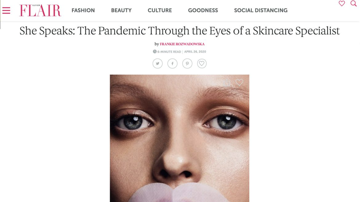 She Speaks: The Pandemic Through the Eyes of a Skincare Specialist
