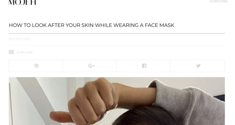HOW TO LOOK AFTER YOUR SKIN WHILE WEARING A FACE MASK